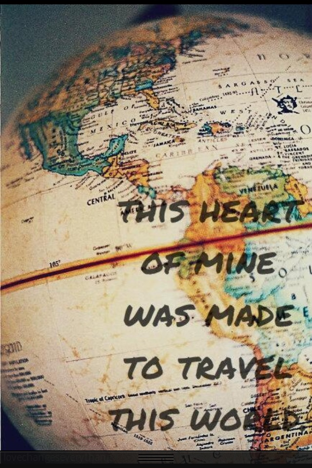 51 - heart made to travel  - quote typography (globe)